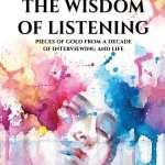 The Wisdom of Listening by Marilyn Wilson
