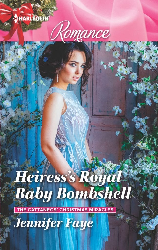 "Blog Book Tour | ""Heiress's Royal Baby Bombsell"" (Book Two: The Cattaneos' Christmas Miracles) by Jennifer Faye a selection of #Harlequin Romance"
