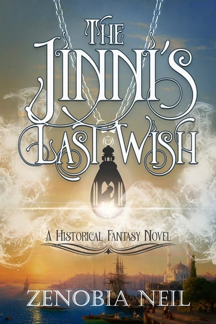 The Jinni's Last Wish by Zenobia Neil