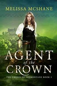 Agent of the Crown by Melissa McShane