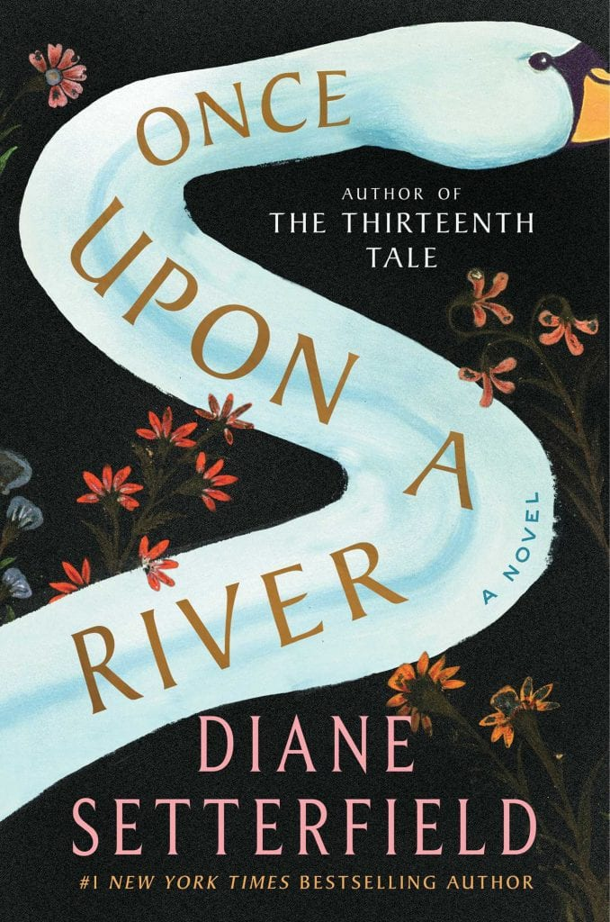 "Blog Book Tour | ""Once Upon A River"" by Diane Setterfield a rather hauntingly gothic tale set against a historical era where lanterns & candlelight were commonplace as much as a river who could either bless or curse a man"