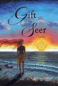 "#HistoricalMondays | Book Review | ""The Gift of the Seer"" [long awaited sequel to ""The Spirit Keeper"" (2013)] by K.B. Laugheed"