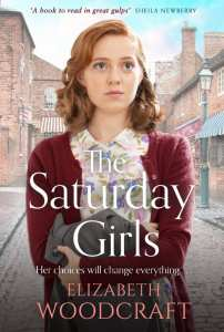 The Saturday Girls by Elizabeth Woodcraft