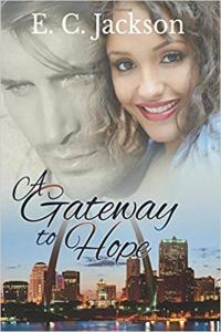 A Gateway to Hope by EC Jackson