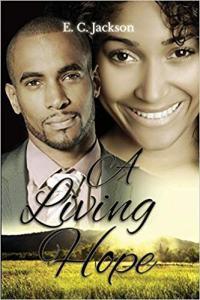 A Living Hope by EC Jackson