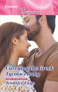 Carrying the Greek Tycoons Baby by Jennifer Faye