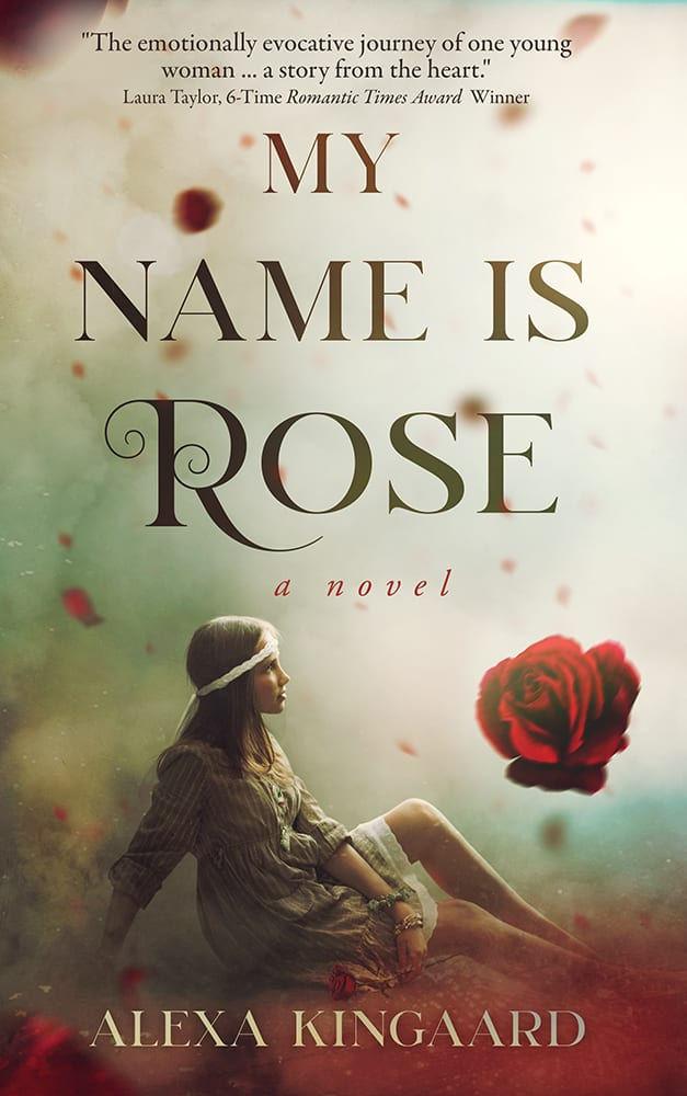 "Book Blitz with Notes and Extras | ""My Name is Rose"" by Alexa Kingaard"