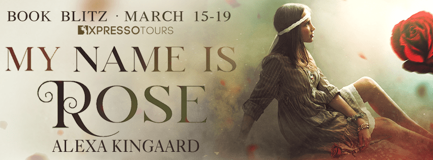 My Name is Rose book blitz via Xpresso Book Tours