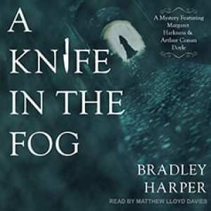 A Knife in the Fog (audiobook) by Bradley Harper