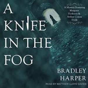 A Knife in the Fog (audiobook) by Bradley Harper