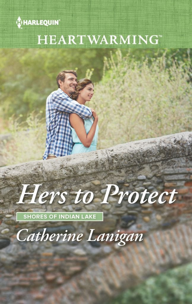 "#HarlequinHeartwarming Blog Book Tour | ""Hers to Protect"" (Book No.11 of the Shores of Indian Lake series) by Catherine Lanigan"