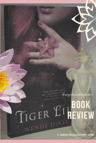 Tiger Lily Book Photography Credit: Jorie of jorielovesastory.com. Photo edits and collage created in Canva.