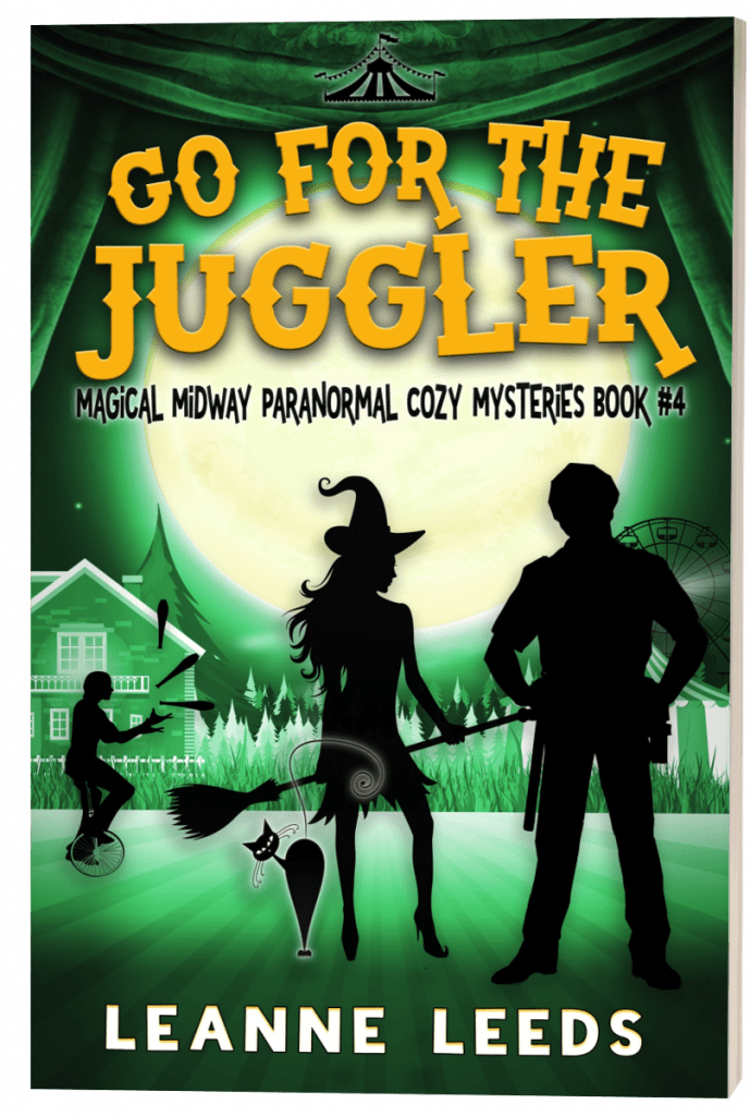 Go for the Juggler (Magical Midway series) by Leanne Leeds