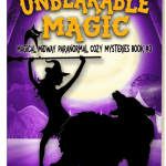 Unbearable Magic (Magical Midway series) by Leanne Leeds