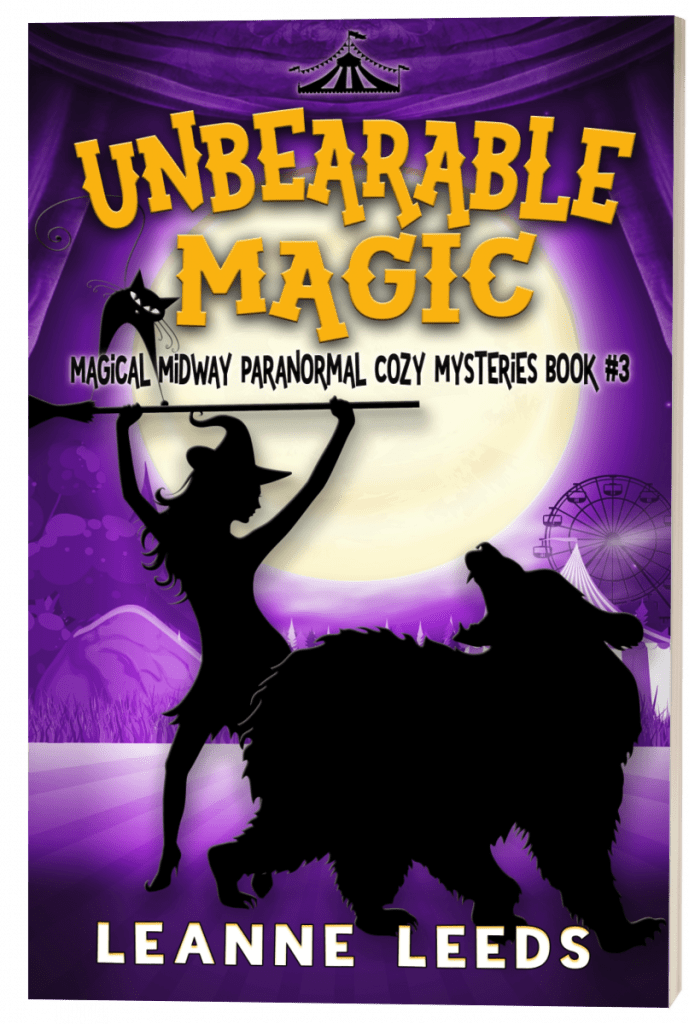 "#EnterTheFantastic with #WyrdAndWonder | Book Review of the Magical Midway Series [book three] ""Unbearable Magic"" by Leanne Leeds"
