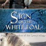 Sign of the White Foal by Chris Thorndycroft