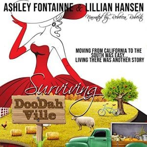 "An #Audiobook Spotlight | ""Surviving Doodahville"" by Ashley Fontainne & Lillian Hansen, narrated by Rebecca Roberts"