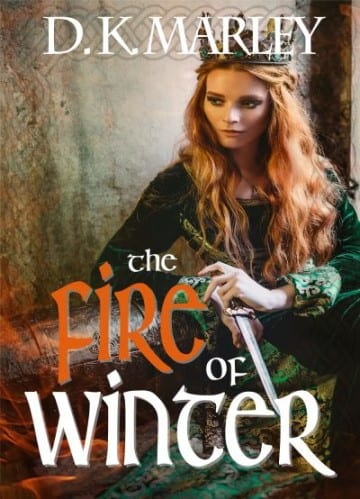 "Author Interview | Discussing MacBeth and the way this tale was re-spun through the vision DK Marley had for ""A Fire in Winter"""