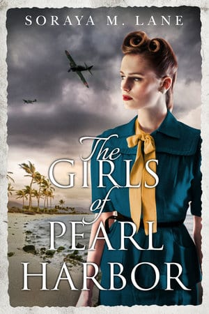 "#PubDay Book Spotlight | ""The Girls of Pearl Harbor"" by Soraya M. Lane"