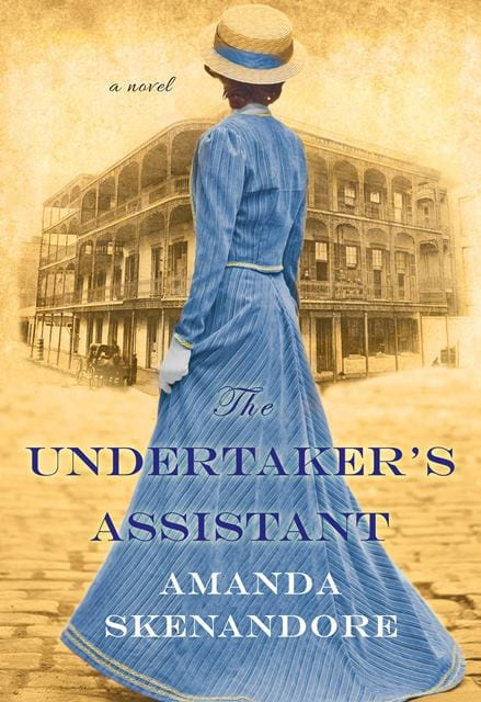 "Author Interview | Discussing the ""behind-the-book"" secrets of ""The Undertaker's Assistant"" by Amanda Skenandore"