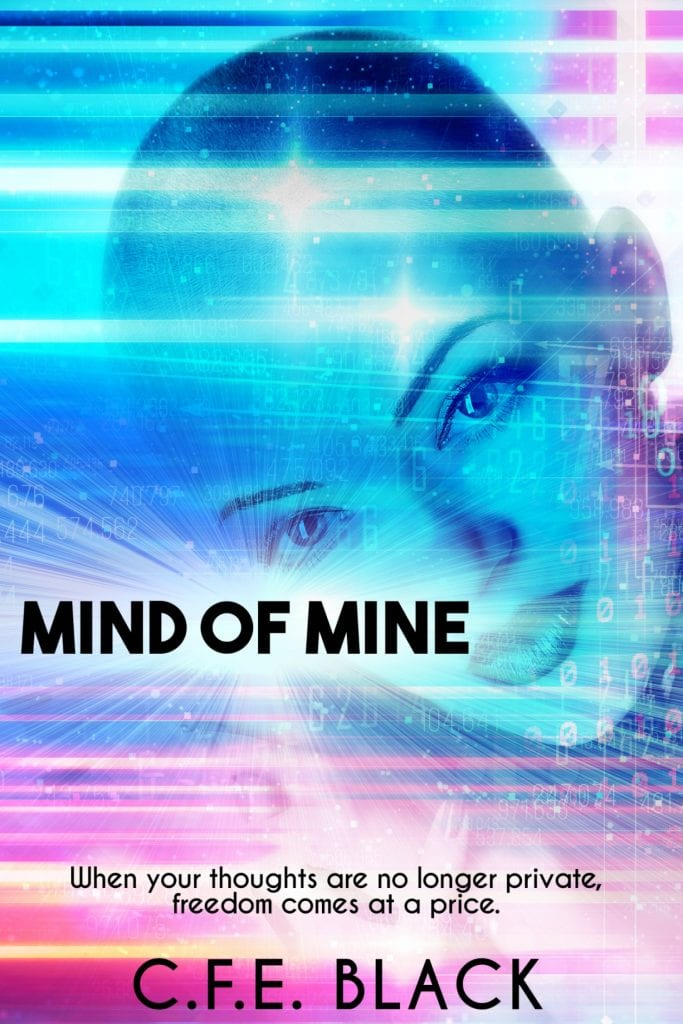 "A pre-#RRSciFiMonth Book Spotlight | ""Mind of Mine"" by C.F.E. Black"
