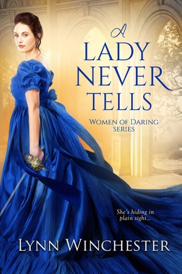 "Author Interview | Conversing with the witty and lovely Lynn Winchester about her Regency #HistRom series ""Women of Daring"" feat. ""A Lady Never Tells"" from Entangled Publishing!"