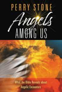 Angels Among Us by Perry Stone