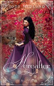 Hereafter by Jody Hedlund