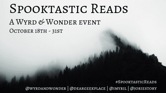 #SpooktasticReads banner created by Lisa (@deargeekplace) Photo Credit: Kenai Fjords National Park, United States, by Daniel H. Tong on Unsplash (Creative Commons Zero) Used with permission.