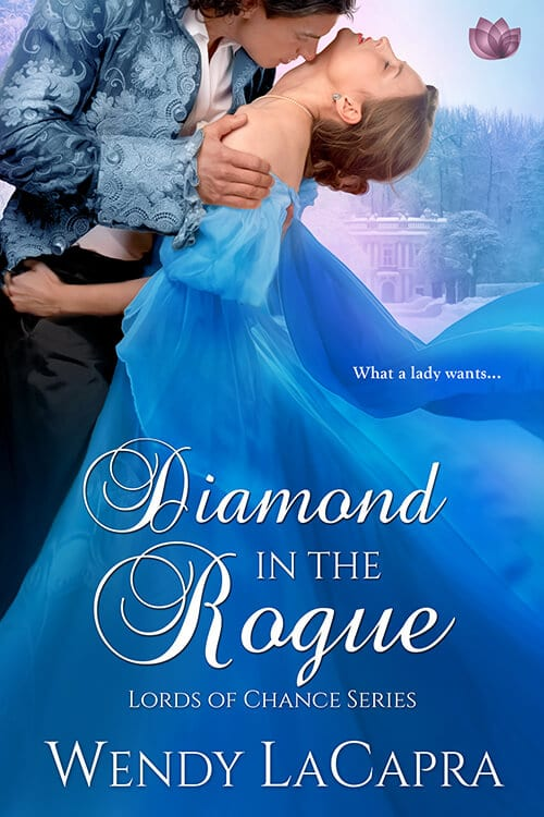"Book Spotlight with Extract | ""Diamond in the Rogue"" (Lords of Chance series, No.3) by Wendy LaCapra"