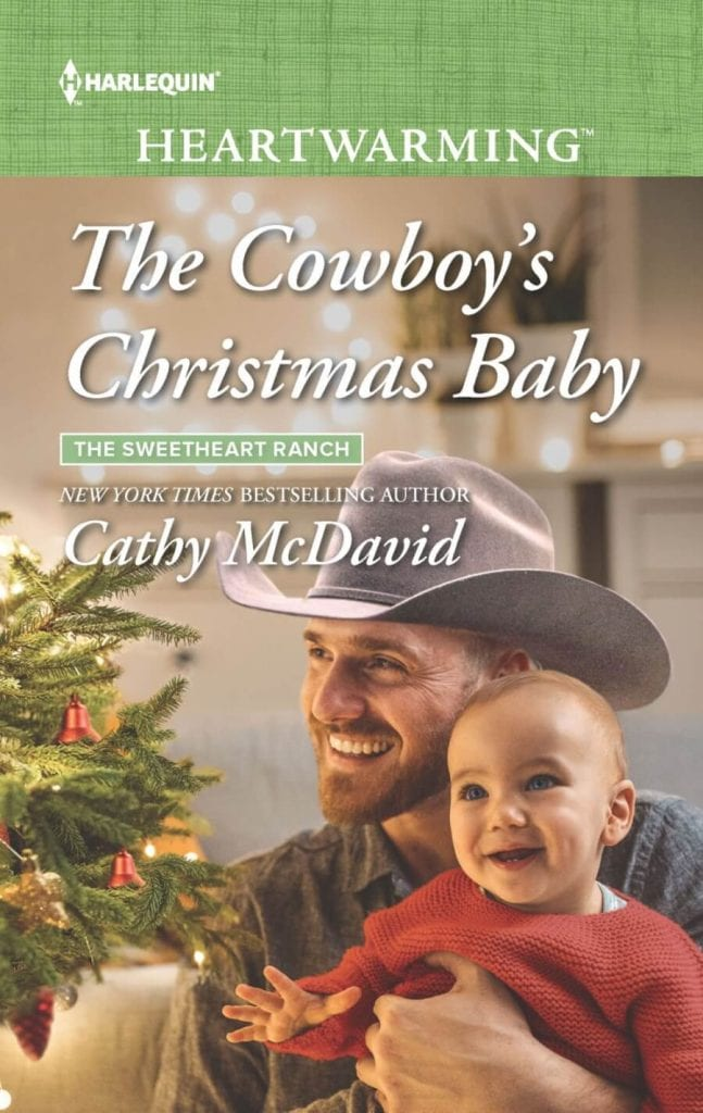 "Blog Book Tour during #HoHoHoRAT | ""The Cowboy's Christmas Baby"" (Book Three: The Sweetheart Ranch) by Cathy McDavid a Contemporary Romance series by #Harlequin Heartwarming"