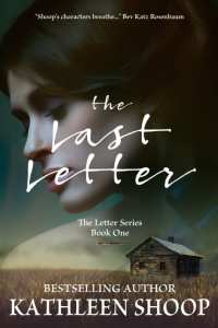 The Last Letter by Kathleen Shoop