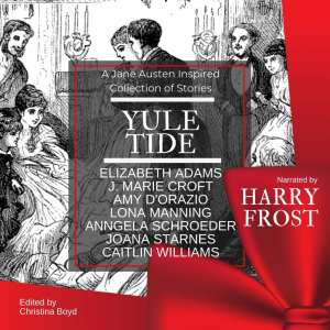 Yuletide A Jane Austen Anthology by the Quill Collective (audiobook)