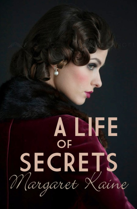 A Life of Secrets by Margaret Kaine