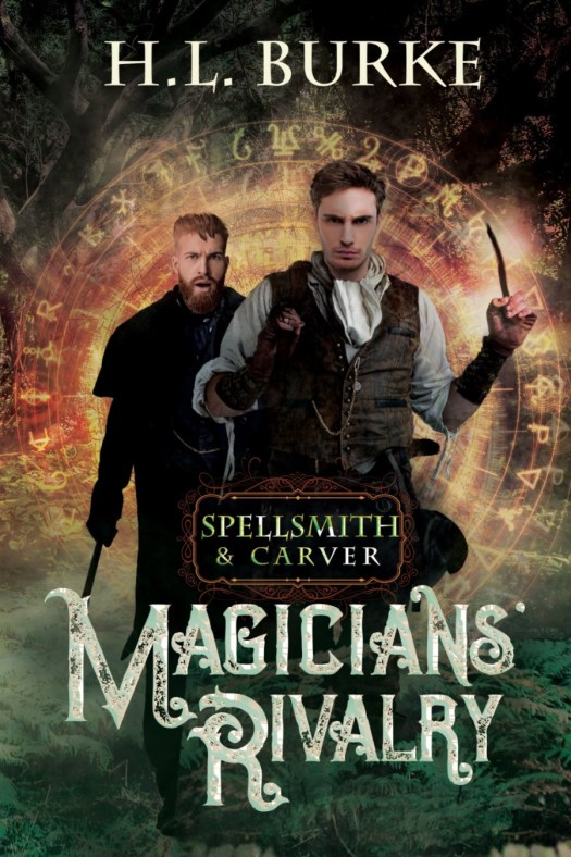 Magician's Rivalry by H.L. Burke