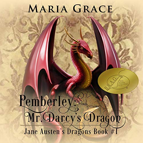 "An Audiobook Blog Tour | ""Pemberley: Mr Darcy's Dragon"" (Jane Austen's Dragons, Book One) by Maria Grace, narrated by Benjamin Fife"