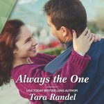 Always the One by Tara Randel