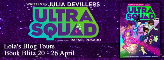 Ultra Squad Graphic Novel blog tour banner provided by Lola Book Tours.
