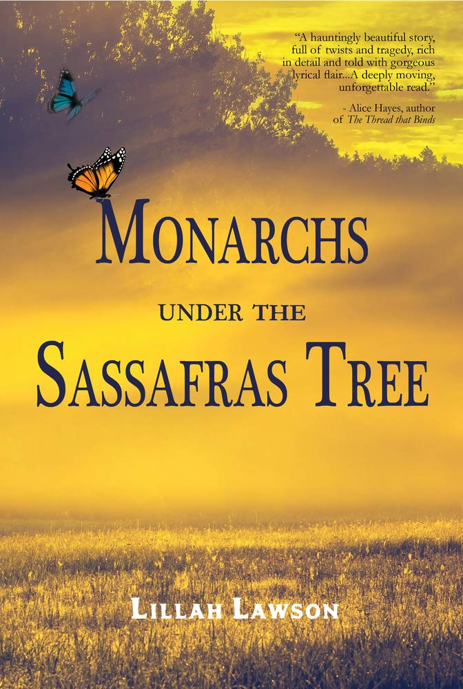 "Author Interview | in conversation with Lillah Lawson discussing her novel ""Monarchs Under the Sassafras Tree""."