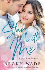 Stay with Me by Becky Wade