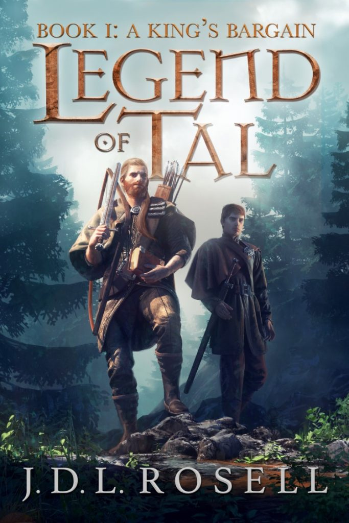 "An Indie Fantasy Book Spotlight and Extract | ""A King's Bargain"" (Book One: Legend of Tal) by J.D.L. Rosell"