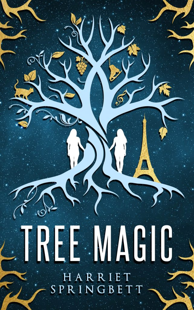 "An #EnterTheFantastic Book Spotlight with Notes + Extract | featuring ""Tree Magic"" (Tree Magic series, Book One) by Harriet Springbett"