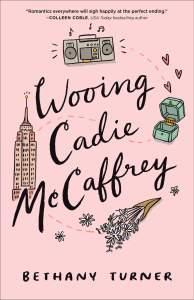 Wooing Cadie McCaffrey by Bethany Turner