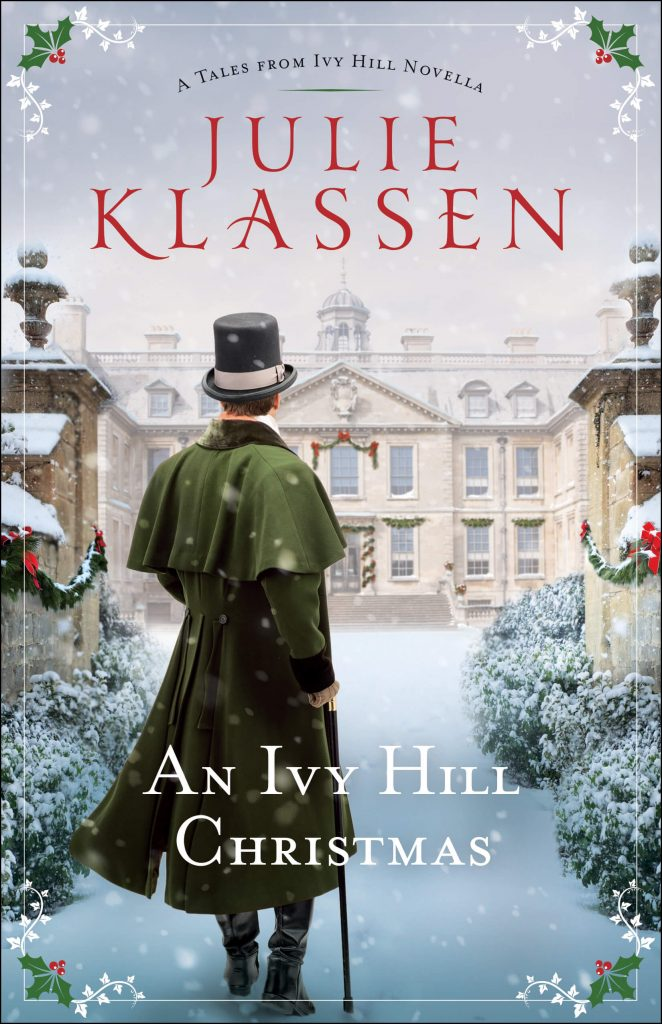 "An #INSPY Christmas Novella Spotlight with Notes | featuring ""An Ivy Hill Christmas"" (Tales from Ivy Hill series, Book 3.5) by Julie Klassen"