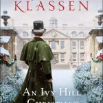 An Ivy Hill Christmas by Julie Klassen