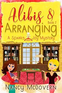 Alibis & Arranging by Nancy McGovern