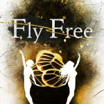 Fly Free by Allison Rose