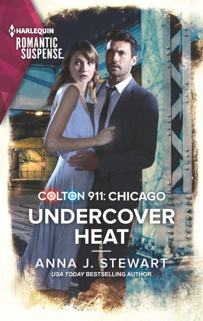 "#CrimeFicFridays | featuring Harlequin Romantic Suspense novel ""Undercover Heat"" (Colton 911: Chicago series, Book Three) by Anna J. Stewart"