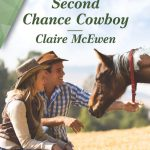 Second Chance Cowboy by Claire McEwen