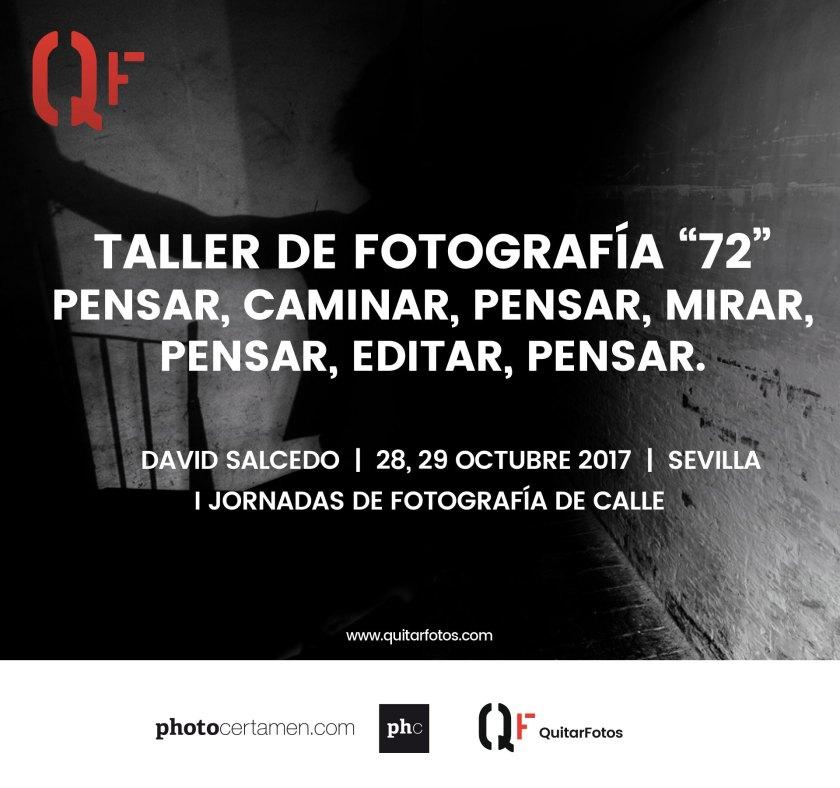 "Taller de fotografía ""72"" Pensar, caminar, pensar, mirar, pensar, editar, pensar · Sevilla"